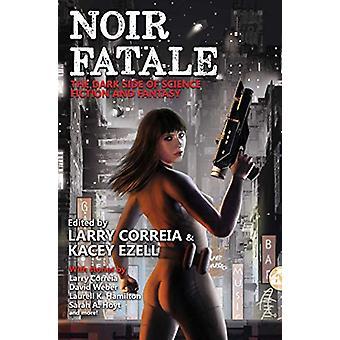 Noir Fatale (Hardcover, 2019)