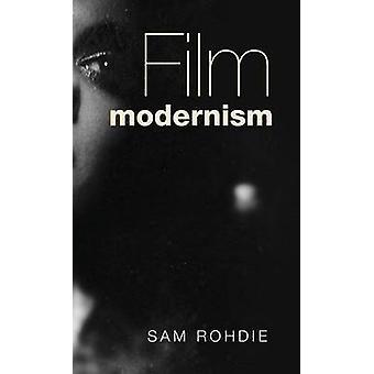 Filmmoderne von Rohdie & Sam