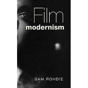 Film modernism by Rohdie & Sam