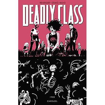 Deadly Class Volume 5 Carousel