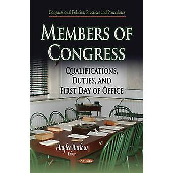 Members of Congress  Qualifications Duties amp First Day of Office by Edited by Haylee Barlow