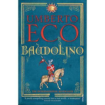 Baudolino by Umberto Eco - 9780099422396 Book