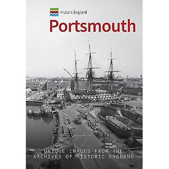 Historic England - Portsmouth - Unique Images from the Archives of Hist