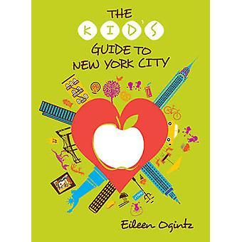 Guida del capretto a New York City (3a edizione riveduta) di Eileen Ogin