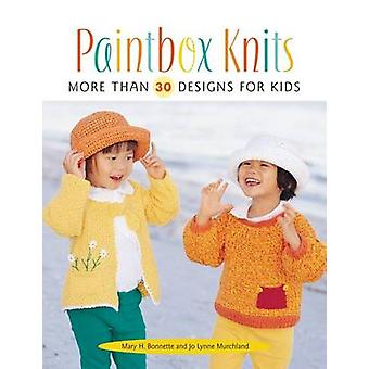 Paintbox Knits - More Than 30 Designs for Kids by Jo Lynne Murchland -