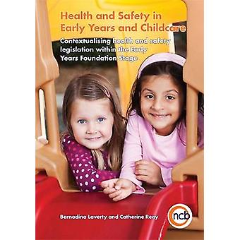Health and Safety in Early Years and Childcare - Contextualising Healt