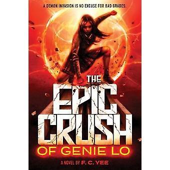 Het epos Crush van Genie Lo door F. C. Yee - 9781419725487 boek