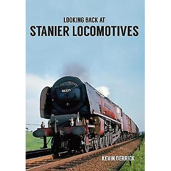 Looking Back at Stanier Locomotives by Kevin Derrick - 9781445660530