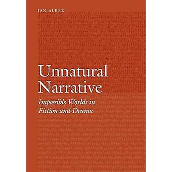 Narrative contre nature - des mondes impossibles dans la Fiction et drame par Jan Al
