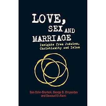 Kärlek, Sex och äktenskap: insikter från judendomen, kristendomen och Islam
