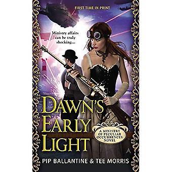 Dawn's Early Light: een ministerie van eigenaardige gebeurtenissen roman (Ministerie van eigenaardige gebeurtenissen romans)