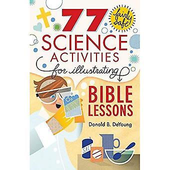 77 activités de Science assez sûr pour illustrer les leçons bibliques