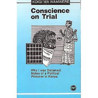 Sumienie na okres próbny: Dlaczego został zatrzymany zauważa więźnia politycznego w Kenii