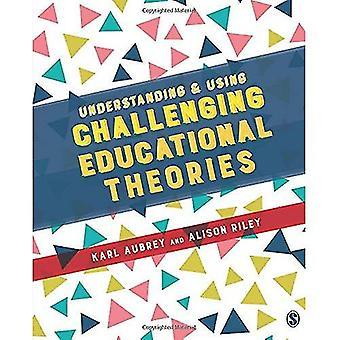 Zu verstehen und anspruchsvollen pädagogische Theorien