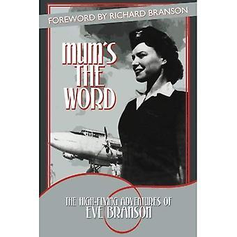 Maman de mot: les aventures de haute voltige de Eve Branson