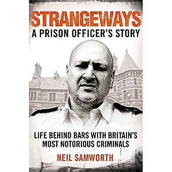 Strangeways: Storia di un ufficiale di prigione