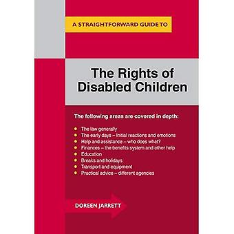 Straighforward Guide to the Rights of Disabled Children, A