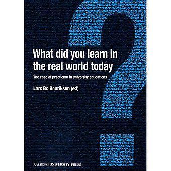 Wat heb je vandaag in de echte wereld leren?