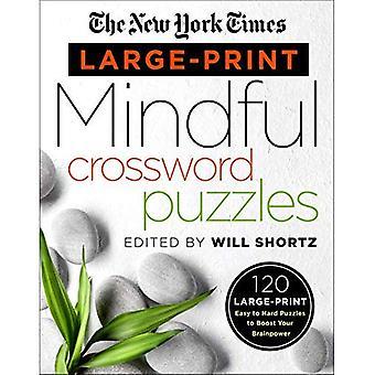 New York Times magnaprint opmærksomme Crossword Puzzles: 120 magnaprint nemme til svære gåder at øge din hjernekraft