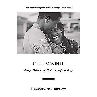 In It to Win It: Guía de un hombre de los primeros años de matrimonio