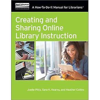 Creazione e condivisione di libreria Online istruzione: un manuale di come-a-fare-lui per i bibliotecari