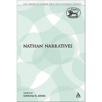 The Nathan Narratives by Jones & Gwilym H.