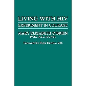 Lever med HIV eksperiment i modet af OBrien & Mary Elizabeth