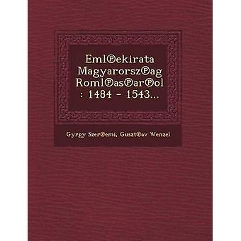 Emlekirata Magyarorszag Romlasarol 1484  1543... by Szeremi & Gyrgy