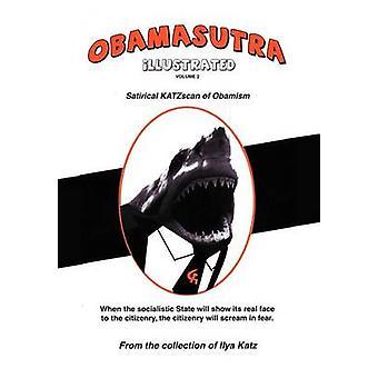 Obamasutra volym II aforismer vs. Obamism av Katz & Ilya