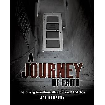 A Journey of Faith by Kennedy & Joe