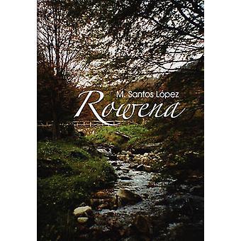 Rowena door Santos Lopez & M.