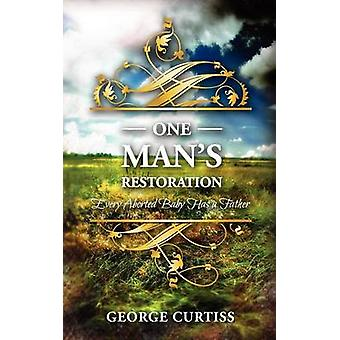 One Mans Restoration by Curtiss & George