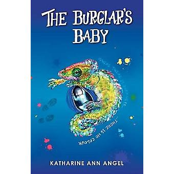 De inbrekers Baby door Angel & Katharine Ann