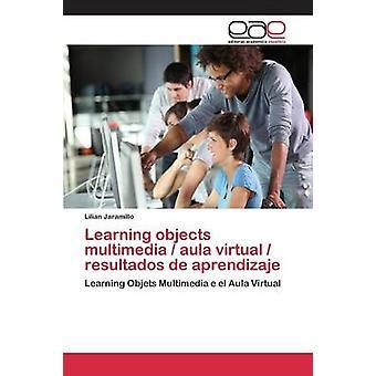 Læring objekter multimedia aula virtuelle resultados de aprendizaje av Jaramillo Lilian