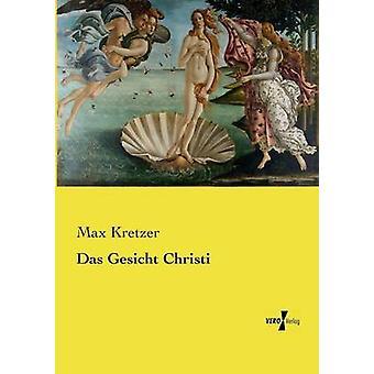 Das Gesicht Christi av Kretzer & Max