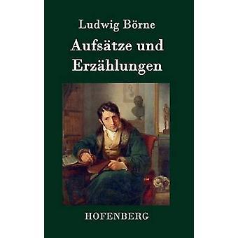 Aufstze und Erzhlungen par Ludwig Brne