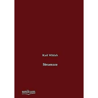 Struensee av Wittich & Karl