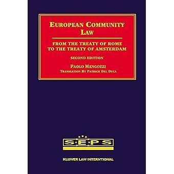 Europese Gemeenschapsrecht tweede editie van het Verdrag van Rome het Verdrag van Amsterdam door Mengozzi & Paolo