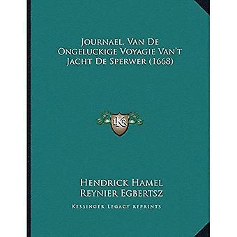 Journael, Van de Ongeluckige Voyagie Vanacentsa -A Centst Jacht de Sperwer (1668)