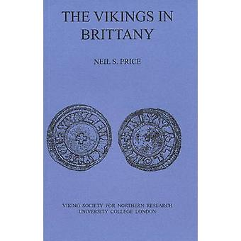 The Vikings in Brittany by Neil S. Price - 9780903521222 Book