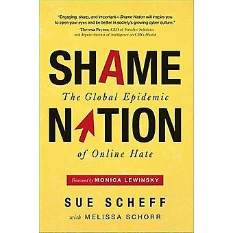 Shame Nation - Choosing Kindness and Compassion in an Age of Cruelty a