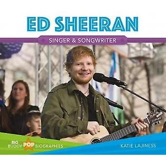 Ed Sheeran by Katie Lajiness - 9781532112188 Book