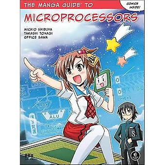 The Manga Guide To Microprocessors by Michio Shibuya - 9781593278175