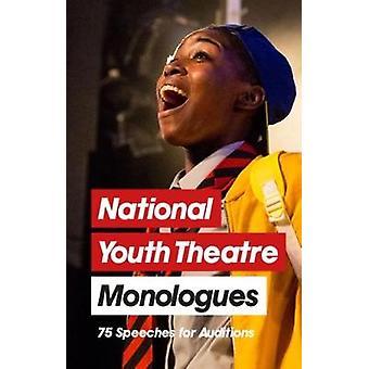 National Youth Theatre monologer-75 taler for auditions av natio