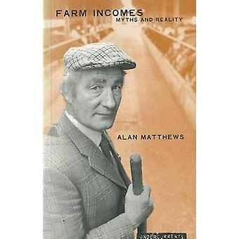 Farm Incomes - Myths and Reality by Alan Matthews - Carol Coulter - 97