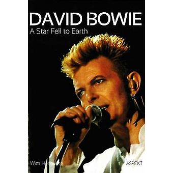 David Bowie - A Star Fell to Earth by Wim Hendrikse - 9789461538710 Bo