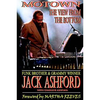 Motown The View From The Bottom by Ashford & Jack