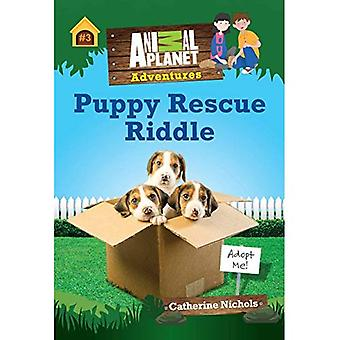 Puppy Rescue Riddle (Animal� Planet Adventure Chapter Book #3)