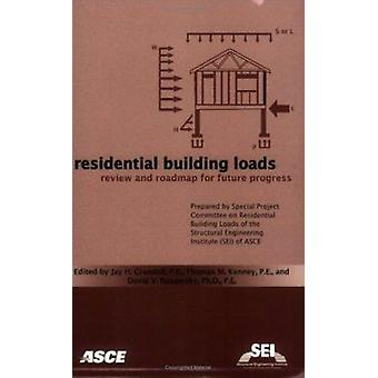 Residential Building Loads - Review and Roadmap for the Future by Jay