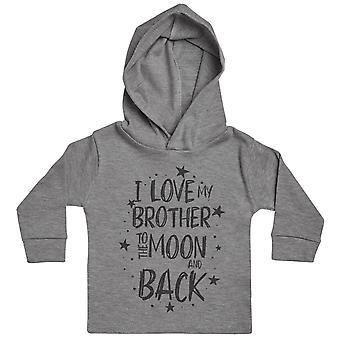 Ich liebe meinen Bruder zum Mond und zurück Baby Hoody